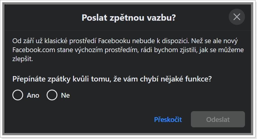 Dialogové okno Facebooku k přepnutí starého a nového zobrazení