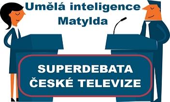 Superdebata ČT - Umělá inteligence Matylda